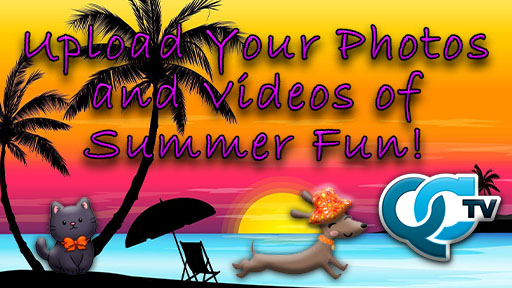 Upload your Photos and Videos of Summer Fun!